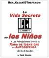 La Vida Secreta De Los Nios - Un Curso Para Principiantes En El Robo De Identidad De Autodefensa