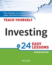 Teach Yourself Investing In 24 Easy Lessons, 2nd Edition