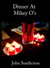 Dinner At Mikey Os