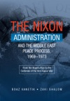 The Nixon Administration And The Middle East Peace Process 1969-1973