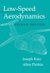 Low-Speed Aerodynamics Second Edition