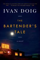 Ivan Doig - The Bartender's Tale artwork