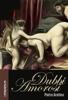 Pietro Aretino - Dubbi Amorosi  arte