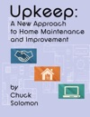 Upkeep A New Approach To Home Maintenance And Improvement