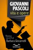 Giovanni Pascoli: vita e opere Book Cover