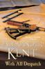 Alexander Kent - With All Despatch artwork