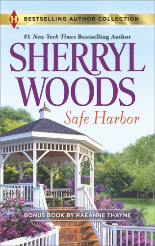 Sherryl Woods & RaeAnne Thayne - Safe Harbor & A Cold Creek Homecoming