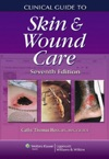 Clinical Guide To Skin  Wound Care Seventh Edition