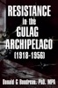 Resistance in the Gulag Archipelago (1918-1956)