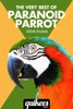 The Very Best of Paranoid Parrot