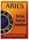 Aries - Aries Star Sign Traits Truths And Love Compatibility