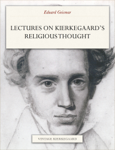 Lectures On Kierkegaard's Religious Thought