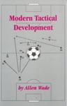 Modern Tactical Development