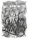 The Book Of Custom Lettering Vol1