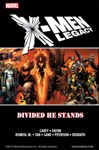 X-Men Legacy Divided He Stands