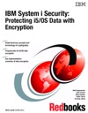 IBM System I Security Protecting I5OS Data With Encryption
