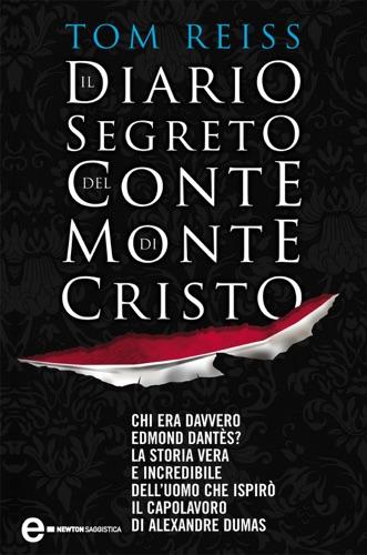 Tom Reiss - Il diario segreto del Conte di Montecristo