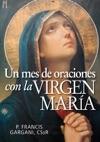 Un Mes De Oraciones Con La Virgen Mara