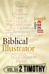 The Biblical Illustrator - Vol 55 - Pastoral Commentary On 2 Timothy