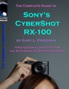 The Complete Guide To Sonys Cyber-Shot RX-100