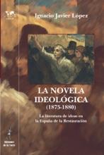 La Novela Ideológica (1875-1880).