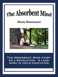 The Absorbent Mind book