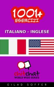 1001+ Esercizi Italiano - Inglese Book Cover