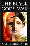 The Black Gods War A Novella Introducing A New Epic Fantasy