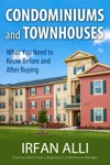 Condominiums And Townhouses - What You Need To Know Before And After Buying