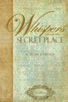 Whispers From The Secret Place - 31 Day Devo