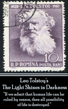 Leo Tolstoy - The Light Shines in Darkness