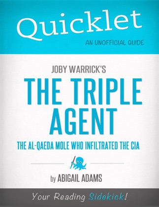 Quicklet on Joby Warrick's the Triple Agent: The al-Qaeda Mole Who Infiltrated the CIA image