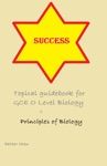 Success Topical Guidebook For GCE O Level Biology 1 5158