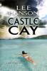 Lee Hanson - Castle Cay kunstwerk