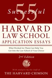 55 Successful Harvard Law School Application Essays, 2nd Edition