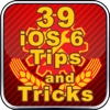 Addison Publishing - 39 iOS 6 Tips and Tricks artwork