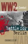 Battle For Berlin True Combat