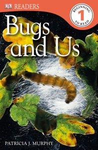DK Readers L1: Bugs and Us (Enhanced Edition)