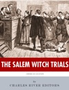 American Legends The Salem Witch Trials