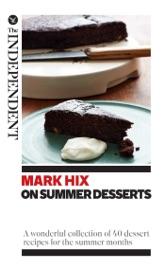 Mark Hix on Summer Desserts
