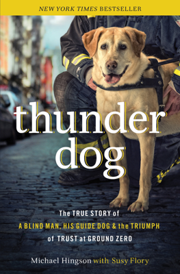 Michael Hingson & Susy Flory - Thunder Dog book