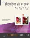 Operative Techniques Shoulder And Elbow Surgery E-BOOK