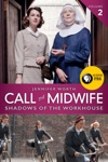 Call The Midwife Shadows Of The Workhouse