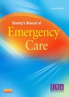 Sheehys Manual Of Emergency Care - E-Book