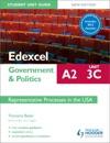 Edexcel A2 Government  Politics Student Unit Guide New Edition Unit 3C Updated Representative Processes In The USA