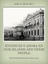 Entonces Y Ahora En Our Islands And Their People