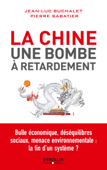 La Chine, une bombe à retardement