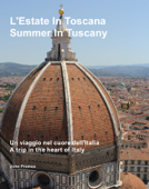L'Estate in Toscana - Summer in Tuscany