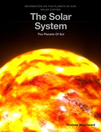The Solar System - Thomas Woodward