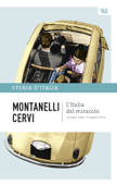 L'Italia del miracolo - 14 luglio 1948 - 19 agosto 1954